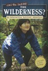 Can You Survive the Wilderness?: An Interactive Survival Adventure - Matt Doeden