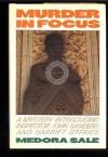 Murder in Focus - Medora Sale