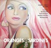 Oranges & Sardines: Fall 2008 - Bob Hicok, Kirk Curnutt, Brooklyn Copeland, Jane Draycott, Robert C. Jackson, Didi Menendez, William Stobb, Grace Cavalieri, Glenn Harrington, David Krump, Peter Ciccariello