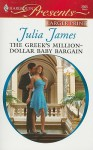 The Greek's Million-Dollar Baby Bargain - Julia James