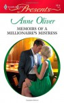 Memoirs of a Millionaire's Mistress (Harlequin Presents, #2914) - Anne Oliver