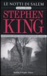 Le notti di Salem: Edizione illustrata - Tullio Dobner, Jerry Uelsmann, Stephen King