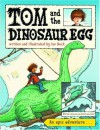 Tom and the Dinosaur Egg - Ian Beck