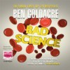 Bad Science - Ben Goldacre, Rupert Farley
