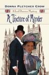 A Tincture of Murder - Donna Fletcher Crow