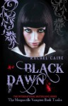 Black Dawn: : The Morganville Vampires Book Twelve - Rachel Caine