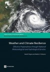 Weather and Climate Resilience: Effective Preparedness Through National Meteorological and Hydrological Services - David Rogers, Vladimir Tsirkunov