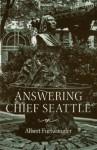 Answering Chief Seattle - Albert Furtwangler