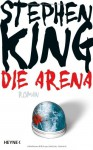 Die Arena - Stephen King