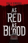 As Red as Blood - Salla Simukka, Owen F Witesman