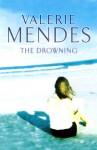 Drowning - Valerie Mendes