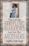 What Latter-Day Stripling Warriors Learn from Their Mothers - Ardeth Greene Kapp