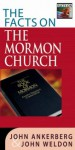 The Facts on the Mormon Church - John Ankerberg, John Weldon