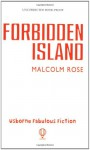 The Forbidden Island - Malcolm Rose