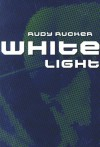White Light (Cortext : Science Fiction That Changed the World) - Rudy Rucker