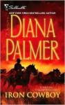Iron Cowboy - Diana Palmer