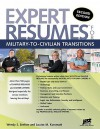 Expert Resumes for Military-To-Civilian Transitions 2nd Ed - Wendy S. Enelow, Louise M. Kursmark