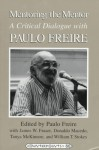 Mentoring the Mentor: A Critical Dialogue with Paulo Freire (Counterpoints: Studies in the Postmodern Theory of Education, Vol 60) - Paulo Freire, William T. Stokes, James Fraser, Donaldo Macedo