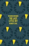 The Last Little Bit - Robert Earl