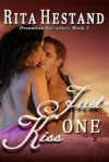 Just One Kiss - Rita Hestand
