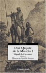 Don Quijote de la Mancha (I) - Miguel de Cervantes Saavedra, Florencio Sevilla Arroyo