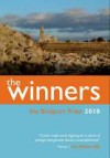 The Bridport Prize 2010: The Winners - Various, Bernie Mcgill