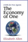 CODE for Free Agents: The Economy of One - Elizabeth Allen