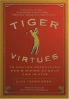 Tiger Virtues - Alex Tresniowski
