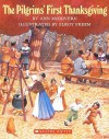The Pilgrims' First Thanksgiving (Turtleback School & Library Binding Edition) - Ann McGovern, Elroy Freem