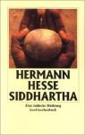 Siddharta. Eine indische Dichtung - Hermann Hesse