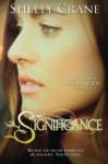 Significance: A Significance Series Novel - Shelly Crane