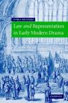 Law and Representation in Early Modern Drama - Subha Mukherji