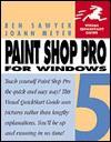 Paintshop Pro for Windows: Visual QuickStart Guide - Ben Sawyer, Joann Meyer