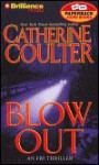 Blow Out - Catherine Coulter, Sandra Burr