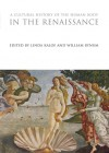 A Cultural History of the Human Body in the Renaissance - Linda Kalof, W.F. Bynum