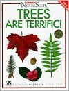 Trees Are Terrific! - Sandra Stotsky, National Wildlife Federation