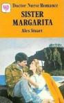 Sister Margarita - Alex Stuart