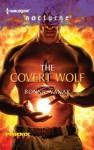 The Covert Wolf (Harlequin Nocturne) - Bonnie Vanak