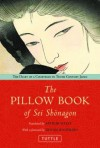 The Pillow Book of SEI Shonagon: The Diary of a Courtesan in Tenth Century Japan - Arthur Waley, Dennis Washburn