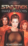 Dark Passions Book Two of Two (Star Trek) - Susan Wright