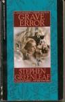 Grave Error (John Marshall Tanner, #1) - Stephen Greenleaf