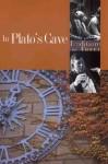 In Plato's Cave - Alvin B. Kernan