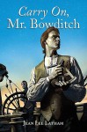 Carry On, Mr. Bowditch (Turtleback School & Library Binding Edition) - Jean Lee Latham
