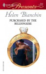 Purchased by the Billionaire (Wedlocked!) (Harlequin Presents, #2563) - Helen Bianchin