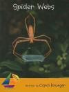 Spider Webs - Carol Krueger