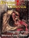 Dream Thieves - Steven Lee Climer
