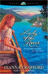 Lady of the River - Dianna Crawford