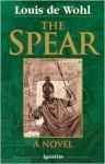 The Spear - Louis de Wohl