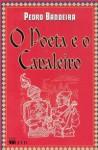 O Poeta e o Cavaleiro - Pedro Bandeira