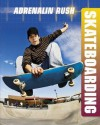 Skateboarding (Adrenaline Rush) - Paul Mason